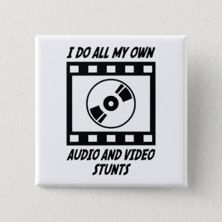 Audio and Video Stunts 2 Inch Square Button