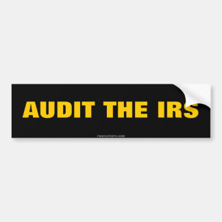 AUDIT THE IRS freedom bumber sticker Bumper Sticker