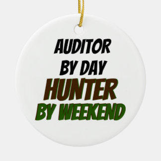 Auditor by Day Hunter by Weekend Ceramic Ornament