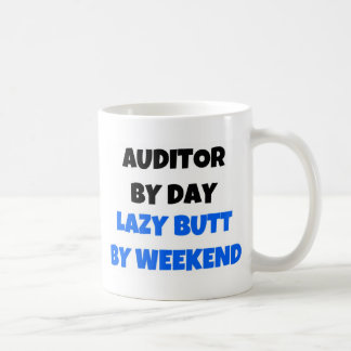 Auditor by Day Lazy Butt Weekend Coffee Mug