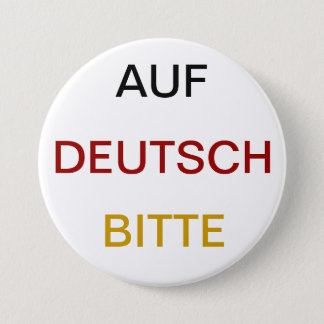 Auf Deutsch bitte 3 Inch Round Button
