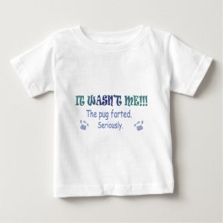 aug315fartPug.jpg Baby T-Shirt