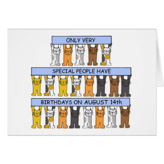 August 14th Birthday with cats Card
