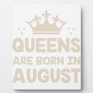 August Queen Plaque