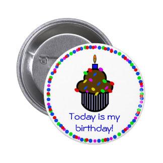 Aujourd'hui est mon anniversaire ! Bouton Macaron Rond 5 Cm