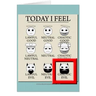 Aujourd'hui je sens le mal chaotique carte de vœux