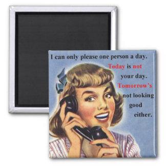 Aujourd'hui n'est pas votre rétro tasse d'image de magnet carré