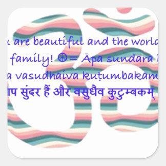 Aum : Vous êtes beaux et le monde est Fam.jpg Sticker Carré