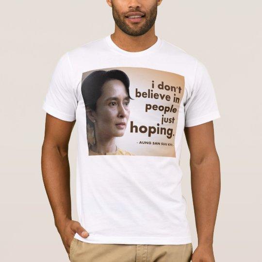 Aung san suu kyi quotes T-Shirt