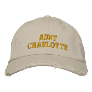 Aunt Charlotte Embroidered Baseball Cap