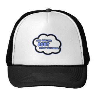Aunt .. Livin' The Dream Trucker Hat