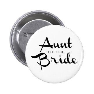 Aunt of Bride Black on White 2 Inch Round Button