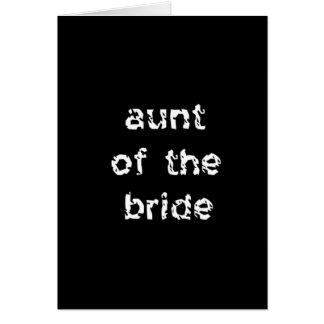 Aunt of the Bride Card