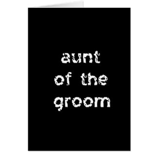 Aunt of the Groom Card