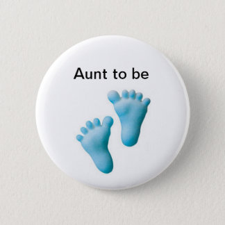Aunt to be 2 inch round button