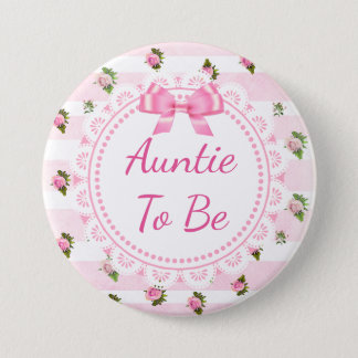 Aunt to Be Baby Shower Button Pink Roses