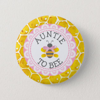 Aunt  to Bee Baby Shower Button
