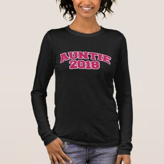 auntie 2018 long sleeve T-Shirt