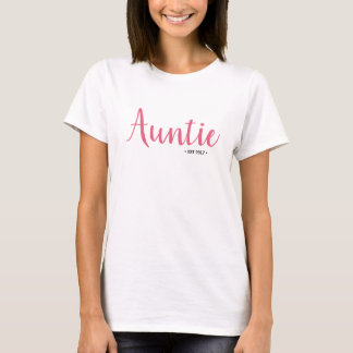Auntie, Established Year, Custom, Pink Script T-Shirt