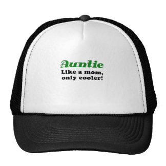 Auntie Like a Mom Only Cooler Trucker Hat
