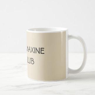 AUNTIE MAXINE FAN CLUB COFFEE MUG
