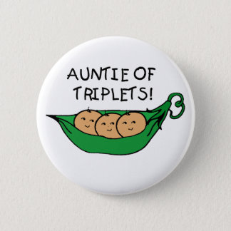 Auntie of Triplets 2 Inch Round Button