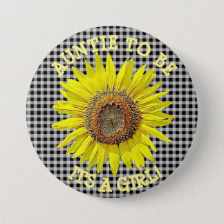 Auntie to be, ITS A GIRL Sunflower Baby Shower 3 Inch Round Button