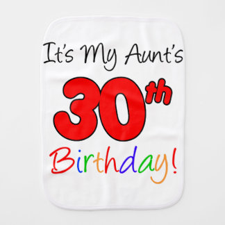 Aunt's 30th Birthday Burp Cloth