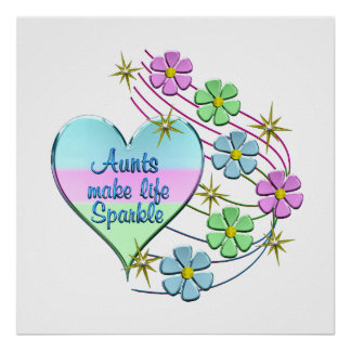 Aunts Make Life Sparkle Poster