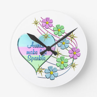 Aunts Make Life Sparkle Round Clock