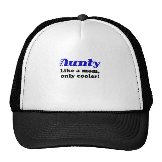 Aunty Like a Mom Only Cooler Hat