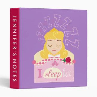 Aurora |  I Sleep In 3 Ring Binders