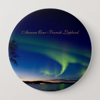 Aurora Over Finnish Lapland -  4 Inch Round Button