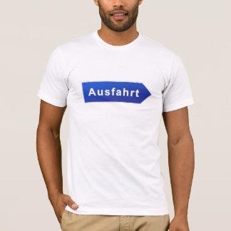 Ausfahrt T-Shirt