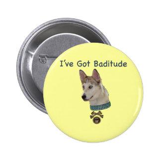 Ausky Dog with Baditude Pinback Buttons