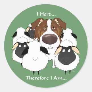Aussie - I Herd Therefore I Am Round Sticker