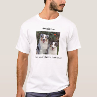 Aussies Just One 2 T-Shirt