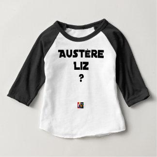 AUSTERE LIZ - Word games - François City Baby T-Shirt