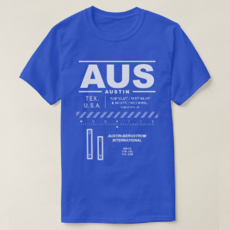 Austin-Bergstrom International Airport AUS T-Shirt