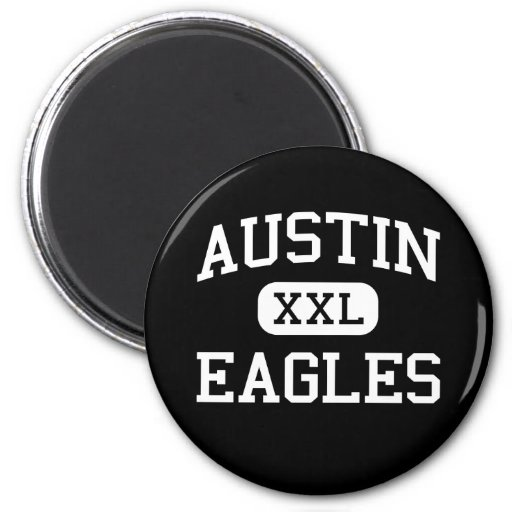 Austin - Eagles - High School - Austin Indiana Refrigerator Magnets