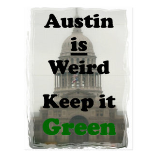 Austin is Weird Keep it Green Postcard