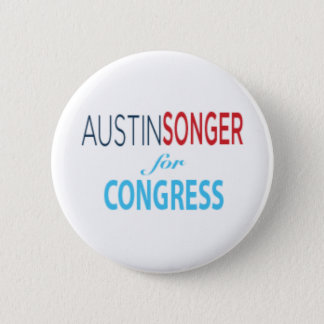 Austin Songer For Congress - Button [2.25 Inches]