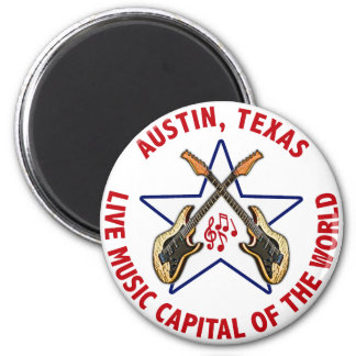 Austin, Texas Live Music Capital of the World 2 Inch Round Magnet