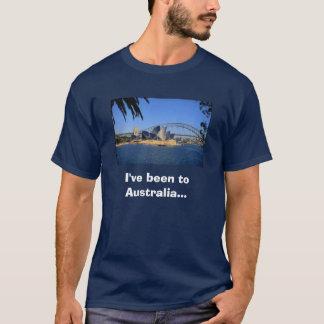 Australia, I've been to Australia... T-Shirt