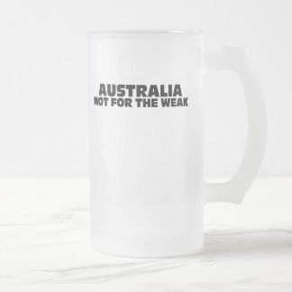 Australia-Not for the Weak Mug
