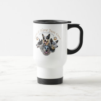 Australian Cattle Dog Can't Have Just One gifts Travel Mug