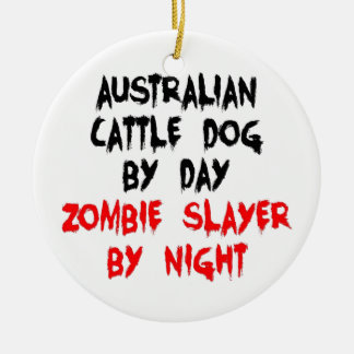 Australian Cattle Dog Zombie Slayer Ceramic Ornament