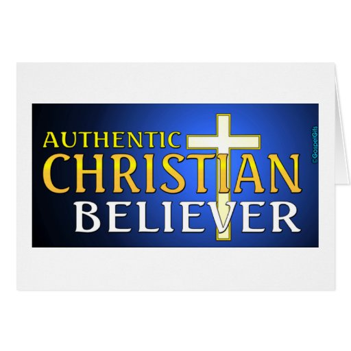 Authentic Christian believer gift design Cards
