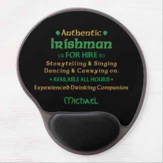 Authentic Irishman For Hire Funny Gel Mouse Pad