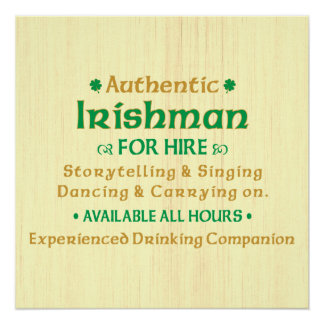 Authentic Irishman For Hire Funny Poster
